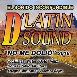 DLATIN SOUND  NO ME DOLIO 2016