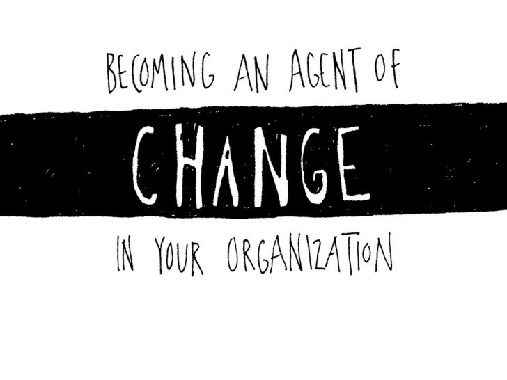 becoming-an-agent-of-change-in-your-organization-1-728.jpg