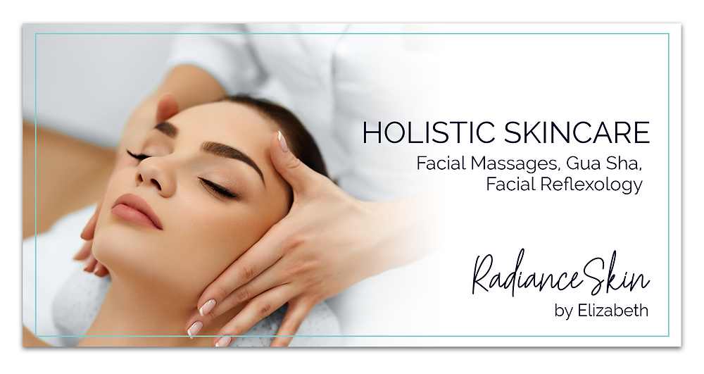 Holistic Skincare Radiance Skin by Elizabeth Facial Massages, Gua Sha, Facial Reflexology Advertisement by Kaitlynn Stone