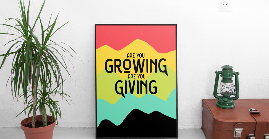 Growing & Giving Inspirational Poster Design by Kaitlynn Stone