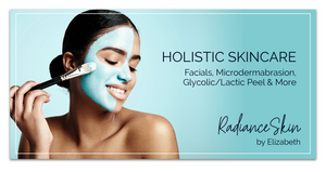 Holistic Skincare Radiance Skin by Elizabeth Facials, Microdermabrasion, glycolic/lactic peel advertisement by Kaitlynn Stone