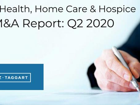 Home Health, Home Care & Hospice M&A Report: Q2 2020