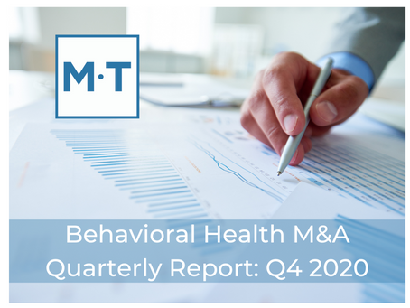 Behavioral Health M&A Report: Q4 2020