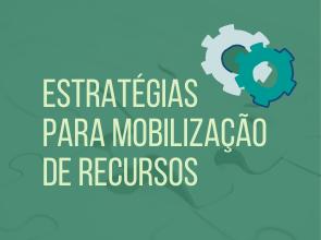 Estratégias para mobilização de Recursos
