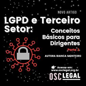 LGPD e Terceiro Setor: conceitos básicos para dirigentes