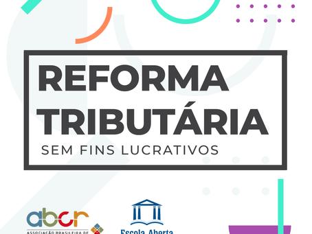 Último Caderno da Reforma Tributária Sem Fins Lucrativos aborda imunidades das organizações