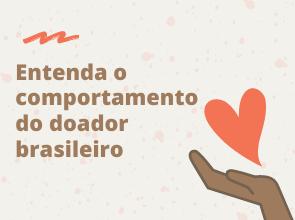 Entenda o comportamento do doador brasileiro