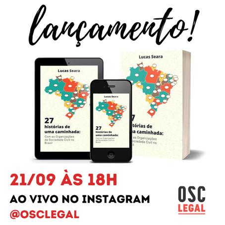 """""""27 Histórias de uma caminhada com as organizações da sociedade civil no Brasil"""""""