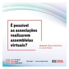 É possível as associações realizarem assembleias virtuais?