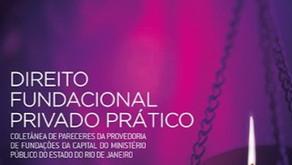 Lançamento do livro Direito Fundacional Privado Prático