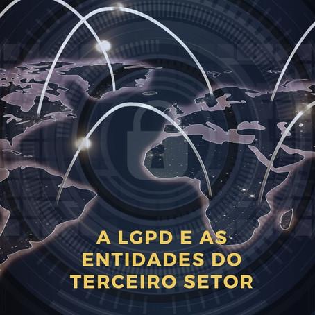 A Lei Geral de Proteção de Dados e as Entidades do Terceiro Setor