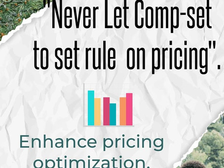 Never let Competitor to set rule on pricing.