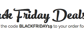 Get ready for Christmas with our Black Friday deals!