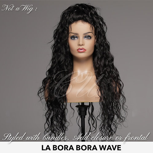 La Bora Bora Wave (Closure)
