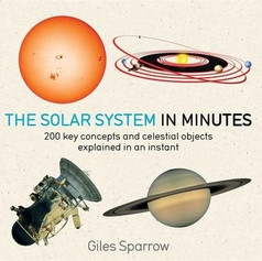 The Solar System In Minutes £10.99