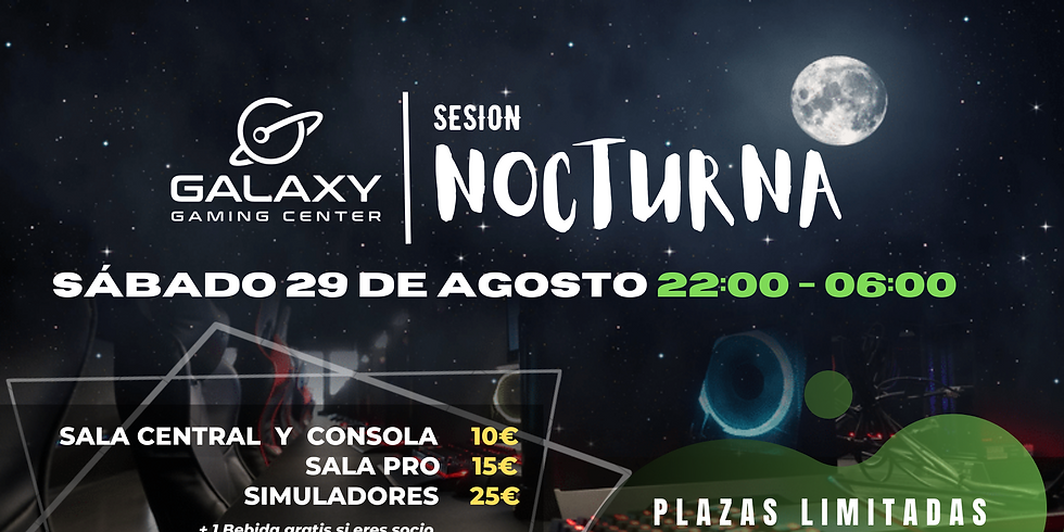 Sesiones Nocturnas - Galaxy Gaming Center