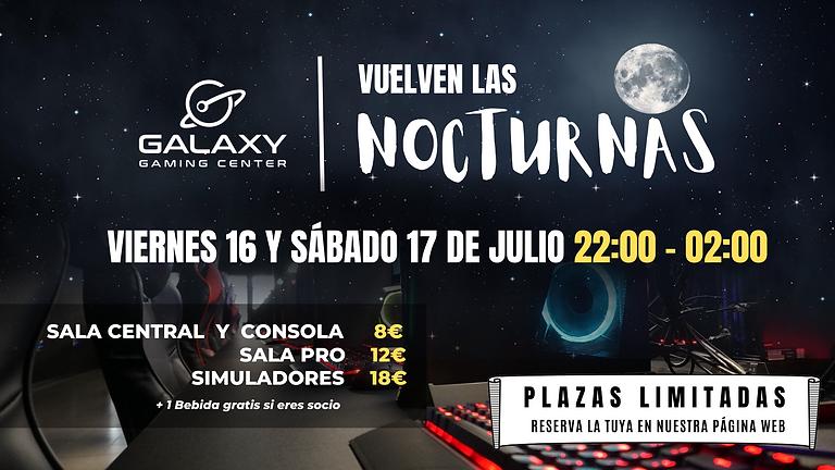 Sesión Nocturna 16/07 - Galaxy Gaming Center