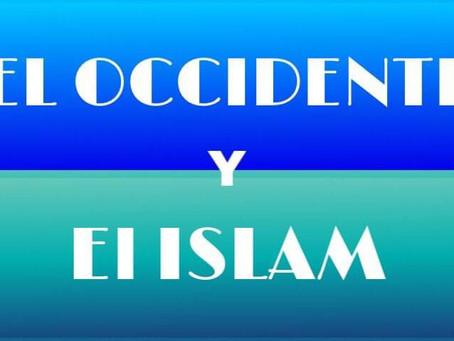 EL OCCIDENTE Y EL ISLAM