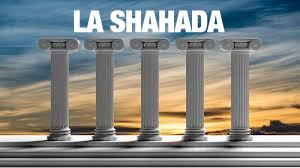 Los cinco pilares del islam ( 1- la Shahada )