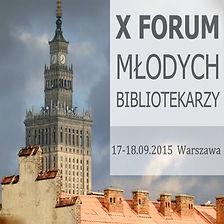 X Forum Młodych Bibliotekarzy