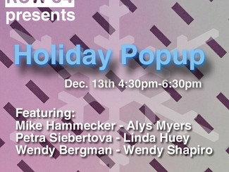 Group show: Holiday pop-up at Row34