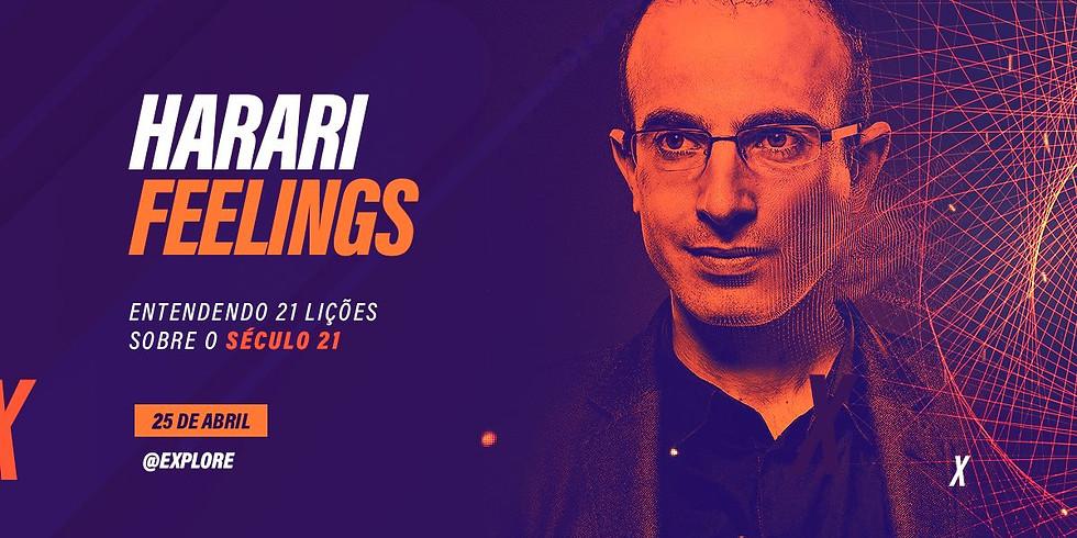 Harari Feelings - Entendendo 21 Lições Sobre O Século 21