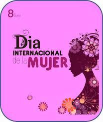 Marzo 8: Día Internacional de la Mujer