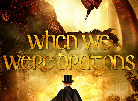 When We Were Dragons is only .99 Cents!