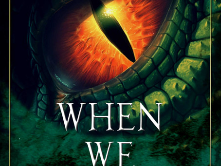 When We Were Dragons is Free!