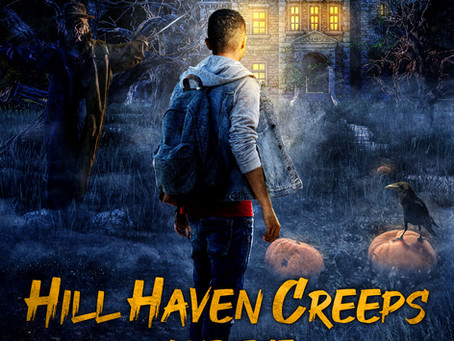 Hill Haven Creeps is Available for Purchase!