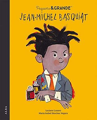 Jean Michel Basquiat Pequeñas y grandes