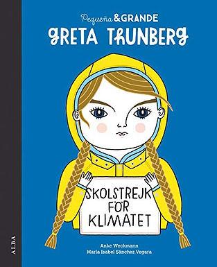 Greta Thunberg Pequeñas y grandes