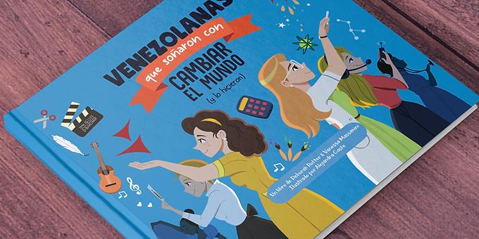Venezolanas que soñaron con cambiar el mundo (y lo hicieron) (Spanish) Textbook