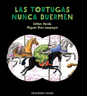 Las Tortugas nunca duermen/ Turtles Never Sleep