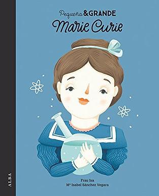 Marie Curie Pequeñas & Grandes