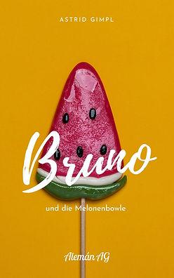 Bruno und die Melonenbowle.jpg