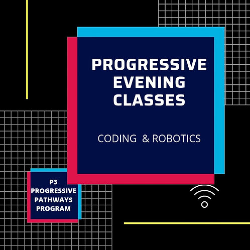 PROGRESSIVE EVENING & ONLINE CLASSES