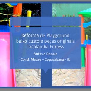 Reforma Playground Cond Macau - Copacabana RJ