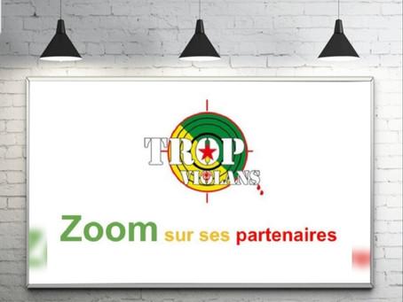 """""""ZOOM sur nos PARTENAIRES"""""""