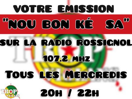 """NOTRE ÉMISSION RADIO """"NOU BON KÉ SA"""" : Pour vous, toujours plus d'informations…."""