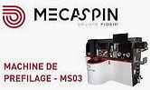 Machine préfileuse Mecaspin