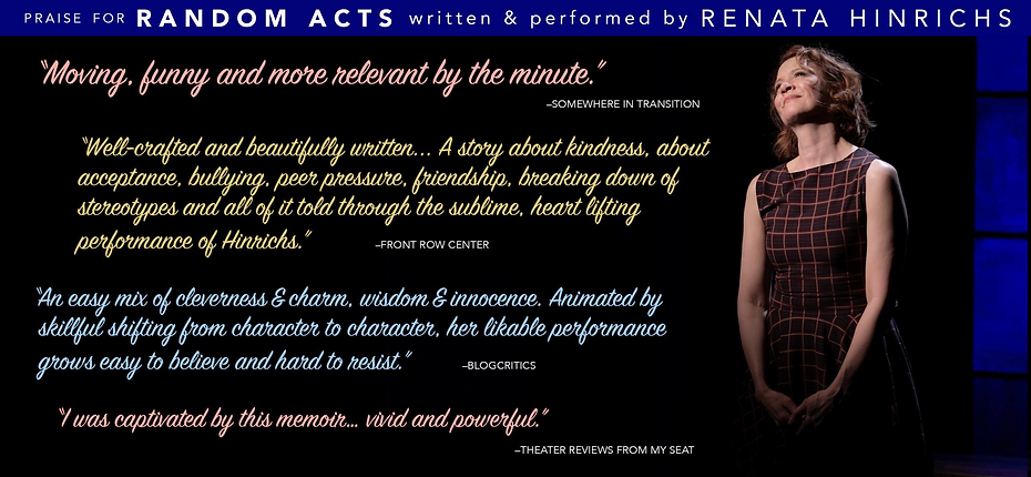 Praise for Random Acts the Play
