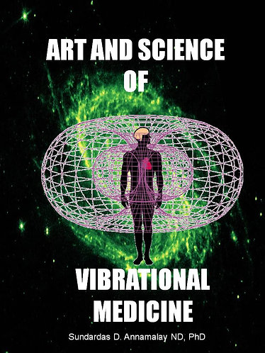 Art and Science of Vibrational Medicine