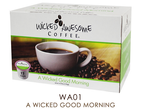 A Wicked Good Morning