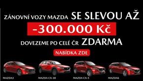 Zánovní vozy Mazda se slevou až 300 000 Kč!