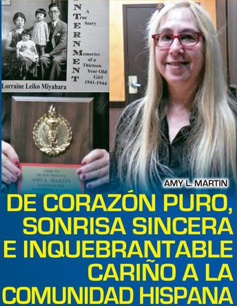 De corazón puro, sonrisa sincera e inquebrantable cariño a la comunidad hispana AMY L. MARTIN