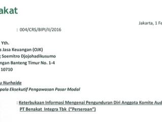 """Keterbukaan Informasi Mengenai Pengunduran Diri Anggota Komite Audit PT Benakat Integra Tbk (""""P"""