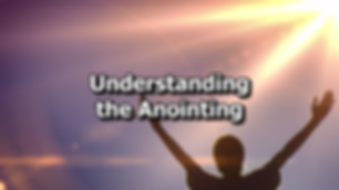 Understanding the Anointing.png