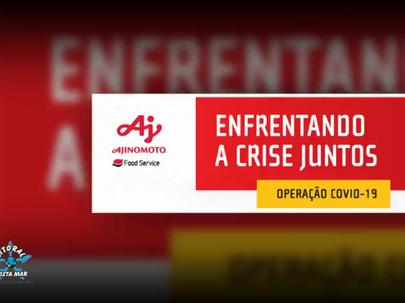 Enfrentando a Crise Juntos - Ajinomoto