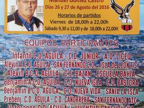 VI MEMORIAL MANOLO BLANDINO organizado por el C.D. AGUILA